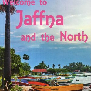 Welcome To Jaffna And The North – The Premier Guide